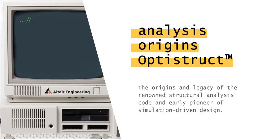 解析のはじまり「OptiStruct物語」